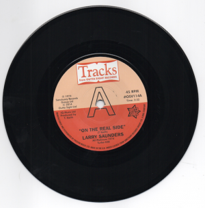 """Larry Saunders - On The Real Side / Sweet Sweet Lady DEMO 45 (Outta Sight) 7"""" Vinyl"""