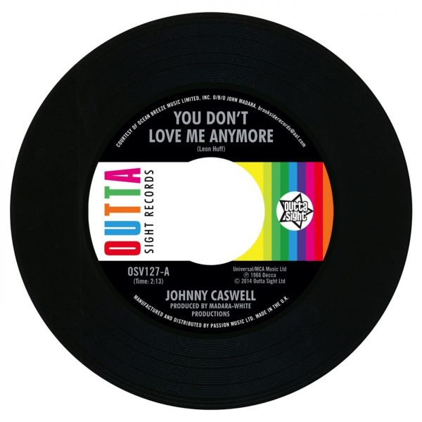 """Johnny Caswell - You Don't Love Me Anymore / I.O.U 45 (Outta Sight) 7"""" Vinyl"""
