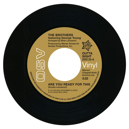 """The Brothers - Are You Ready For This / Ripe For The Pickin' 45 (Outta Sight) 7"""" Vinyl"""