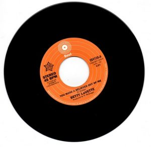 """Betty Lavette - You Made A Believer Out Of Me / Ujima - I'm Not Ready 45 (Outta Sight) 7"""" Vinyl"""