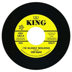 """Cody Black - I'm Slowly Molding / Charles Spurling - She Cried Just A Minute 45 (Outta Sight) 7"""" Vinyl"""