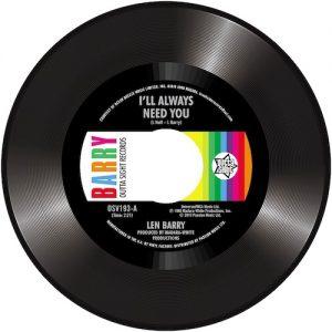 "Len Barry - I'll Always Need You / Love Love Love 45 (Outta Sight) 7"" Vinyl"