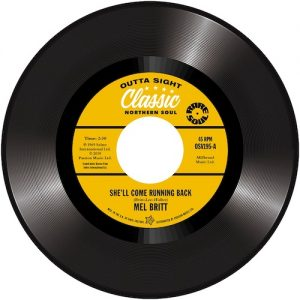 "Mel Britt - She'll Come Running Back / The Group Feat Cecil Washington - I Don't Like To Lose 45 (Outta Sight) 7"" Vinyl"