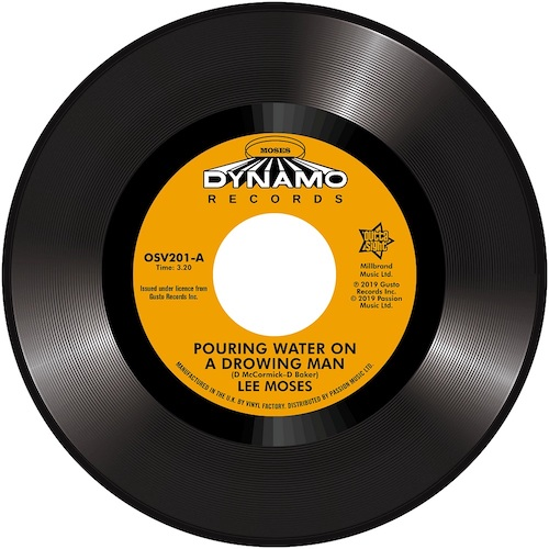 Lee Moses - Pouring Water On A Drowning Man / Never In My Life 45