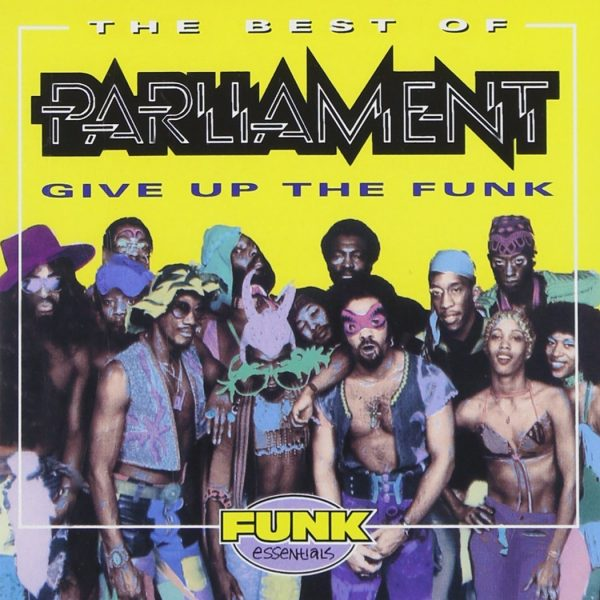 Parliament - Give Up The Funk - The Best Of CD