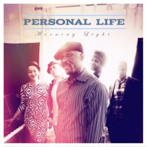 Personal Life - Morning Light CD (Expansion)