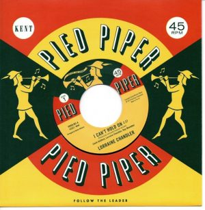 """Lorraine Chandler - I Can't Hold On / Hesitations - I'm Not Built That Way 45 (Pied Piper) 7"""" Vinyl"""