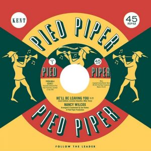 """Nancy Wilcox - He'll Be Leaving You / Lorraine Chandler - Mend The Torn Pieces Of My Heart 45 (Pied Piper) 7"""" Vinyl"""