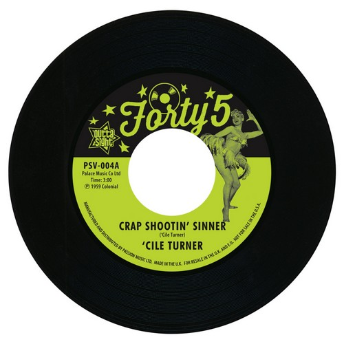 "Cile Turner - Crap Shootin' Sinner / Birdie Green - Tremblin' 45 (Outta Sight) 7"" Vinyl"