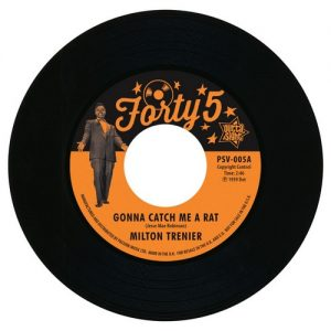 "Milton Trenier - Gonna Catch Me A Rat / Dean Jones - St James Infirmary 45 (Outta Sight) 7"" Vinyl"