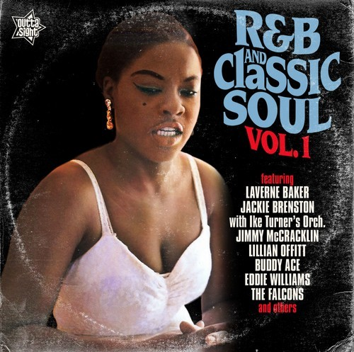 R&B And Classic Soul Volume 1 Workin' Man's Songs - Various Artists CD (Outta Sight)
