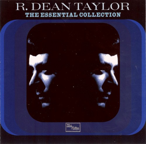 R Dean Taylor - The Essential Collection CD