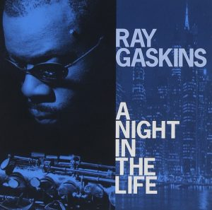 Ray Gaskins - A Night In The Life CD