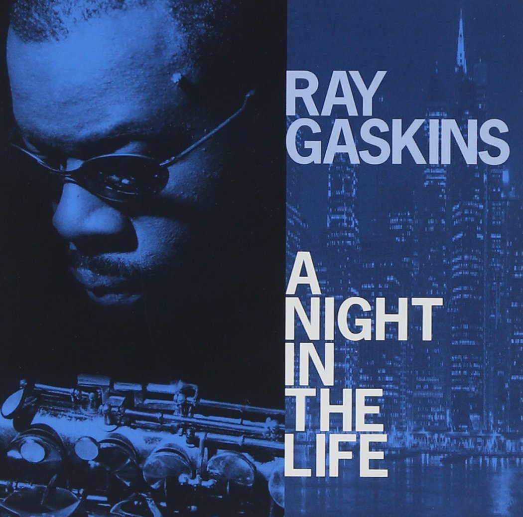 Ray Gaskins – A Night In The Life CD
