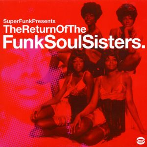 Return Of The Funk Soul Sisters - Various Artists 2x LP Vinyl (BGP)