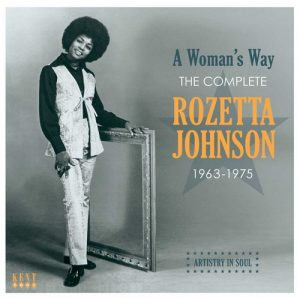 Rozetta Johnson - A Woman's Way - The Complete 1963-1975 CD (Kent)
