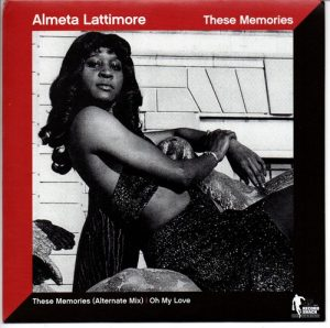 Almeta Lattimore - These Memories / Oh My Love 45
