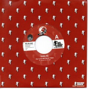 """Eddie Bo - Our Love Will Never Falter / From This Day On 45 (Record Shack) 7"""" Vinyl"""