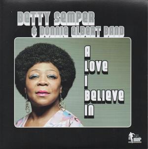 "Betty Semper & Donnie Elbert Band - A Love I Believe In / (Instrumental) 45 (Record Shack) 7"" Vinyl"