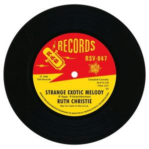 """Ruth Christie - Strange Exotic Melody / This Must Be Love 45 (Outta Sight) 7"""" Vinyl"""
