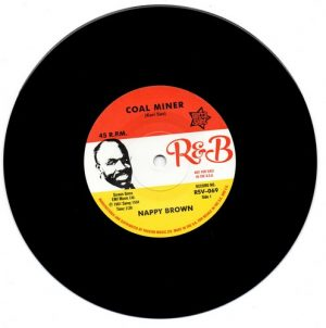 """Nappy Brown - Coal Miner / Skidy Woe 45 (Outta Sight) 7"""" Vinyl"""