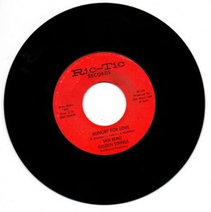 """San Remo Golden Strings - Hungry For Love / All Turned On 45 (Ric Tic) 7"""" Vinyl"""