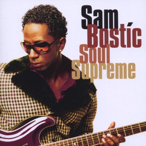 Sam Bostic - Soul Supreme CD