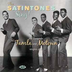 Satintones - Sing! The Complete Tamla & Motown Singles Plus CD (Ace)