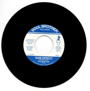 "Side Effect Feat Jim Gilstrap - Run Run Run / Side Effect – Spend It On Love 45 (Soul Brother) 7"" Vinyl"