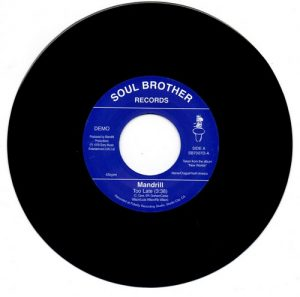 "Mandrill - Too Late / Feeling Good 45 (Soul Brother) 7"" Vinyl"
