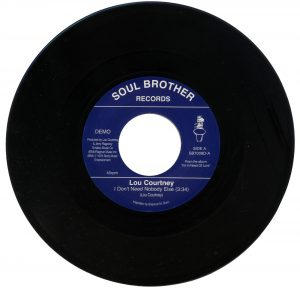 Lou Courtney - I Don't Need Nobody Else / I Will If You Will 45