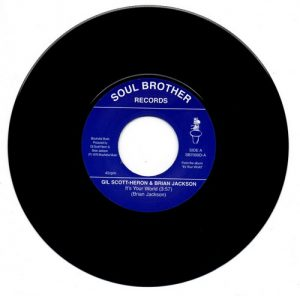 "Gil Scott-Heron & Brian Jackson - It's Your World / Winter In America 45 (Soul Brother) 7"" Vinyl"
