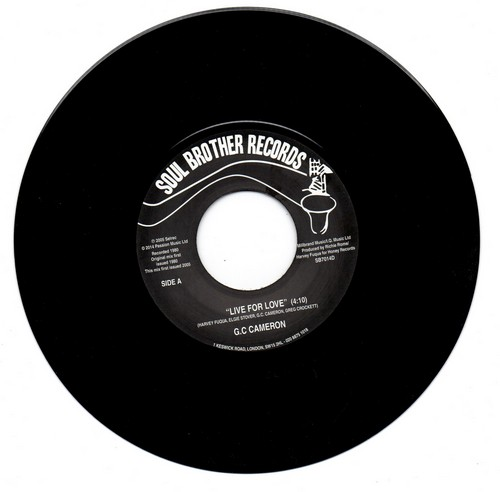 """GC Cameron - Live For Love / Love Just Ain't No Fun 45 (Soul Brother) 7"""" Vinyl"""