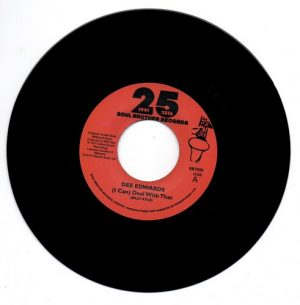 "Dee Edwards - (I Can) Deal With That / (Strings Version) 45 (Soul Brother) 7"" Vinyl"
