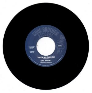 """Rita Wright - Touch Me Take Me / Love Is All You Need 45 (Soul Brother) 7"""" Vinyl"""
