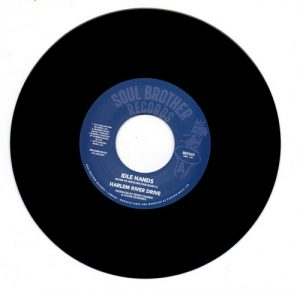 "Harlem River Drive - Idle Hands / Seeds Of Life 45 (Soul Brother) 7"" Vinyl"