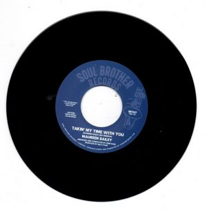 """Maureen Bailey - Takin' My Time With You / I Want You (All For Myself) 45 (Soul Brother) 7"""" Vinyl"""