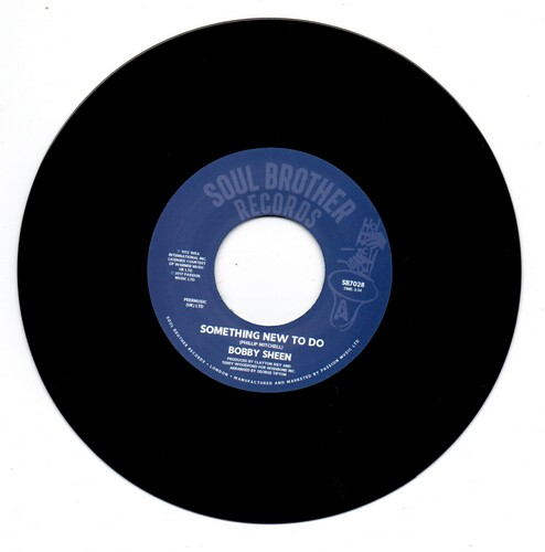 """Bobby Sheen - Something New To Do / I May Not Be What You Want 45 (Soul Brother) 7"""" Vinyl"""