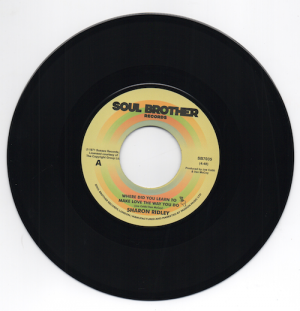 "Sharon Ridley - Where Did You Learn To Make Love The Way You Do / Ralph Graham - Ain't No Need 45 (Soul Brother) 7"" Vinyl"
