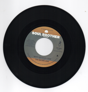 "Sisters Love - Give Me Your Love / Try It, You'll Like It 45 (Soul Brother) 7"" Vinyl"