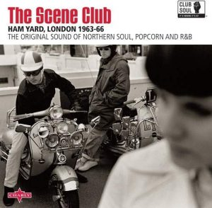 The Scene Club, Ham Yard, London 1963-66 - Various Artists LP (Charly)
