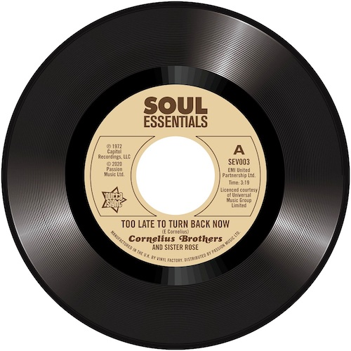 Cornelius Brothers and Sister Rose - Too Late To Turn Back Now / Big Time Lover 45