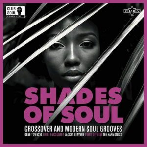Shades Of Soul - Crossover and Modern Soul Grooves - Various Artists LP (Charly)