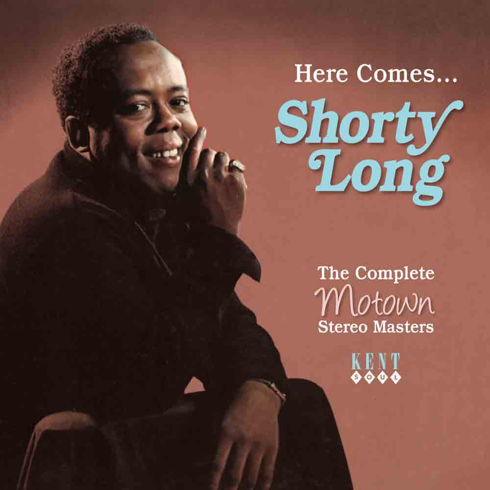 Shorty Long – Here Comes Shorty Long – The Complete Motown Stereo Masters CD (Kent)