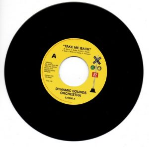 """Dynamic Sounds Orchestra - Take Me Back / All I Wanna Do Is Love You 45 (Soul Junction) 7"""" Vinyl"""