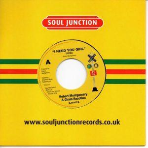 "Robert Montgomery & Chain Reaction - I Need You Girl / (Instrumental) 45 (Soul Junction) 7"" Vinyl"