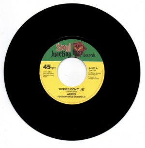 "Audio Feat Vince Broomfield - Kisses Don't Lie / I Can't Take It 45 (Soul Junction) 7"" Vinyl"