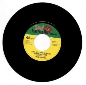 "David Hudson - (Girl I'm Coming Home To) Something Good 45 (Soul Junction) 7"" Vinyl"