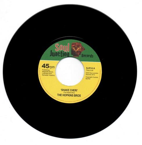 Hopkins Bros - Shake Cheri / Kiss Of Fire 45