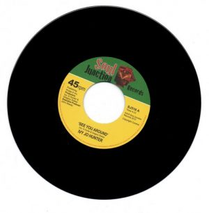 Ivy Jo Hunter - See You Around / Yea Yea Yea 45